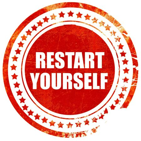 restart: restart yourself, isolated red rubber stamp on a solid white background
