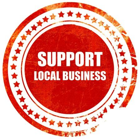 固体白い背景の分離の赤いゴム印のローカル ビジネスをサポートします。