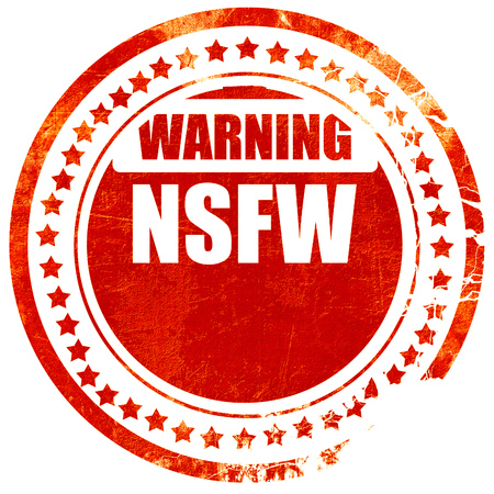 Not safe for work sign with some vivid colors, isolated red rubber stamp on a solid white background