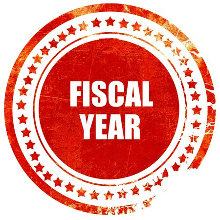 fiscal: fiscal year, isolated red rubber stamp on a solid white background
