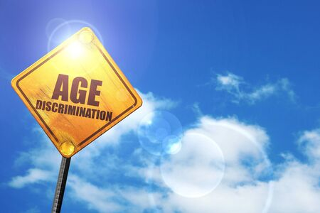 pension cuts: age discrimination: yellow road sign with a blue sky and white clouds