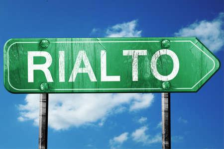 rialto: rialto road sign on a blue sky background