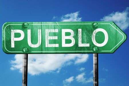 pueblo: pueblo road sign on a blue sky background