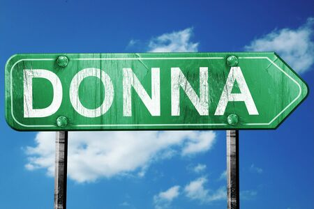 donna: donna road sign on a blue sky background