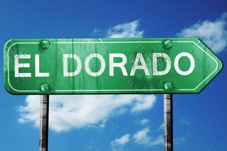 dorado: el dorado road sign on a blue sky background Stock Photo