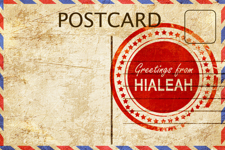 postcard: greetings from hialeah, stamped on a postcard