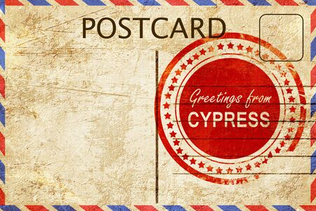 cypress: greetings from cypress, stamped on a postcard