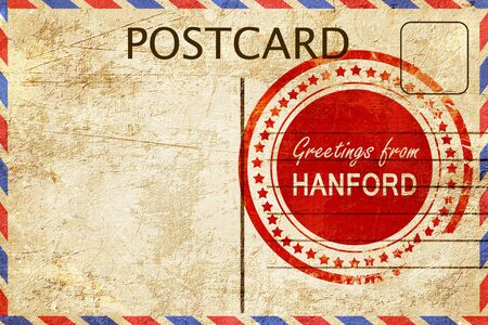 postcard: greetings from hanford, stamped on a postcard