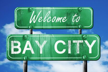 bay city: Welcome to bay city green road sign
