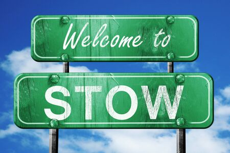 stow: Welcome to stow green road sign