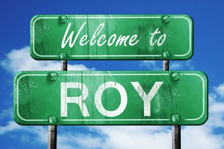 roy: Welcome to roy green road sign