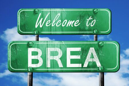 brea: Welcome to brea green road sign