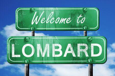 롬바드 녹색 도로 표지판에 오신 것을 환영합니다.