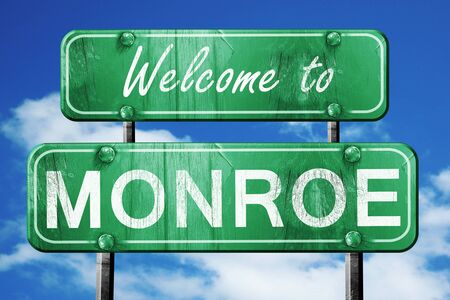 monroe: Welcome to monroe green road sign