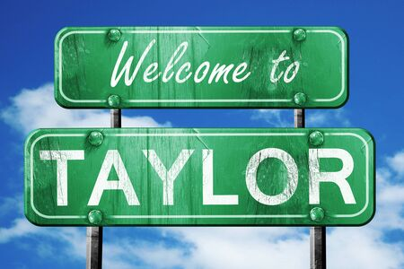 taylor: Welcome to taylor green road sign