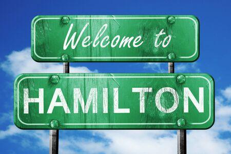hamilton: Welcome to hamilton green road sign