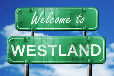 westland: Welcome to westland green road sign
