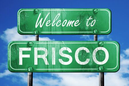 frisco: Welcome to frisco green road sign