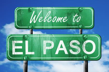 el: Welcome to el paso green road sign