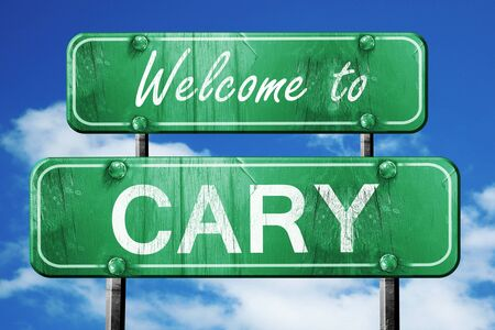 cary: Welcome to cary green road sign