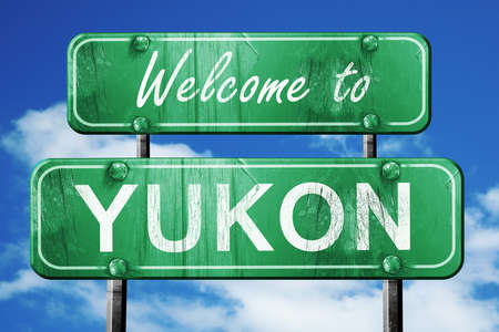 yukon: Welcome to yukon green road sign