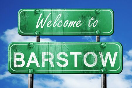 barstow: Welcome to barstow green road sign