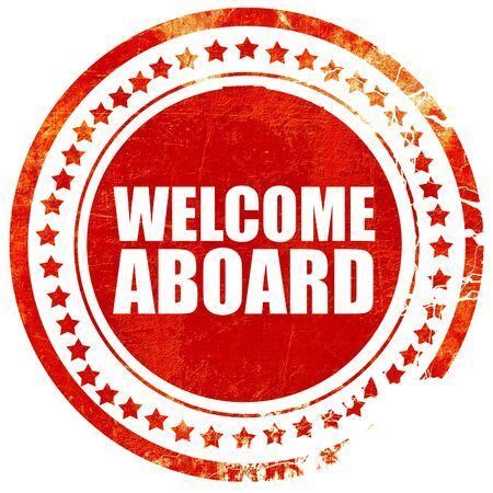 aboard: welcome aboard, isolated red stamp on a solid white background