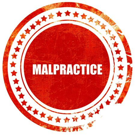 malpractice: malpractice, isolated red stamp on a solid white background Stock Photo