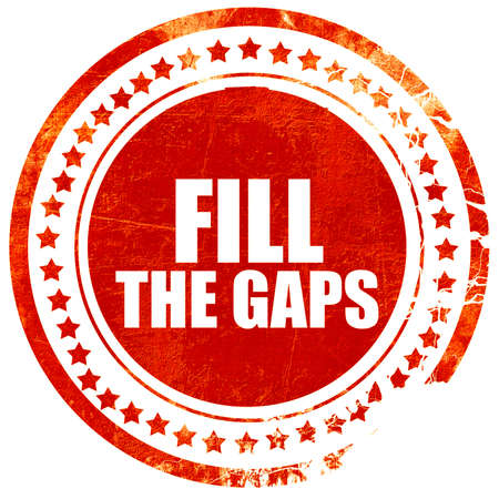 gaps: fill the gaps, isolated red stamp on a solid white background