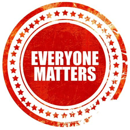 everyone: everyone matters, isolated red stamp on a solid white background