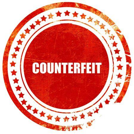 dinero falso: falsificado, sello rojo aislado en un fondo blanco sólido