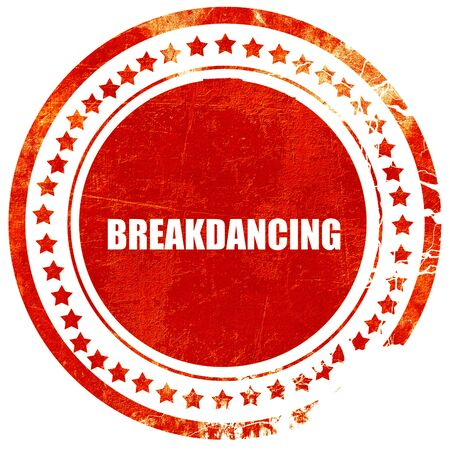 breakdancing: breakdancing, isolated red stamp on a solid white background