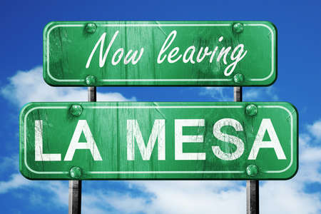 mesa: Now leaving la mesa road sign with blue sky