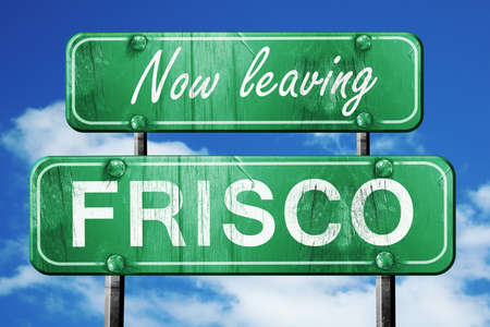 leaving: Now leaving frisco road sign with blue sky Stock Photo