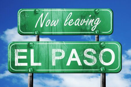 leaving: Now leaving el paso road sign with blue sky Stock Photo