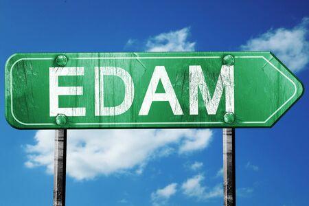 edam: Edam road sign, on a blue sky background