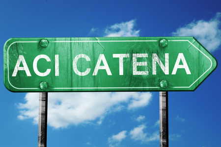 catena: Aci Catena road sign, on a blue sky background