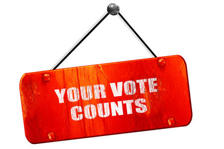counts: your vote counts, 3D rendering, red grunge vintage sign