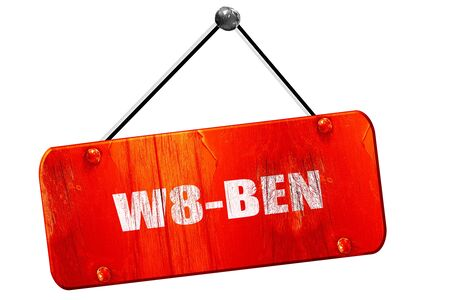 taxpayers: w8-ben, 3D rendering, red grunge vintage sign