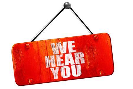 interpersonal: we hear you, 3D rendering, red grunge vintage sign