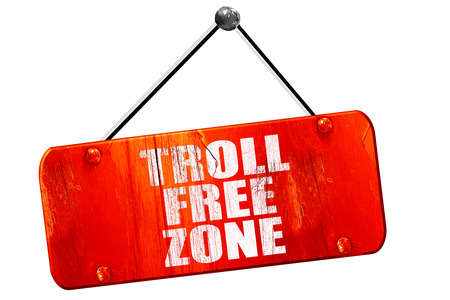 acceptable: troll free zone, 3D rendering, red grunge vintage sign