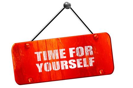 time for yourself, 3D rendering, red grunge vintage sign