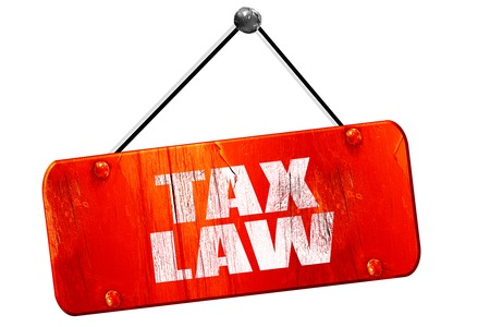 tax law: tax law, 3D rendering, red grunge vintage sign Stock Photo