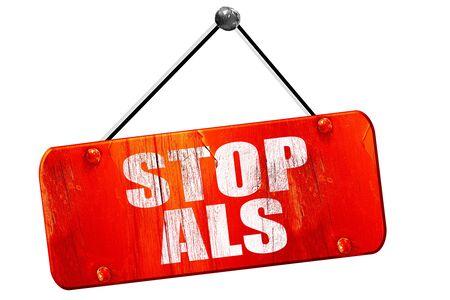 als: stop als, 3D rendering, red grunge vintage sign Stock Photo
