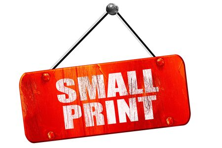 hidden fees: small print, 3D rendering, red grunge vintage sign