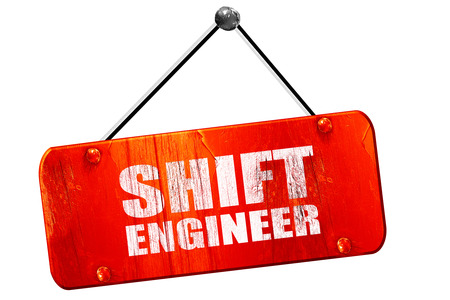 mechanization: shift engineer, 3D rendering, red grunge vintage sign