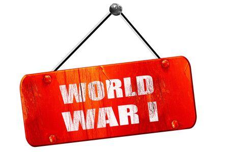 world war 1: World war 1, 3D rendering, red grunge vintage sign