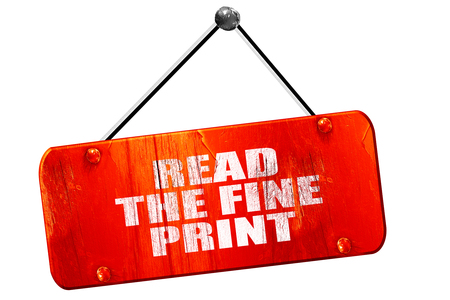 fine print: read the fine print, 3D rendering, red grunge vintage sign
