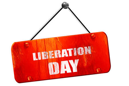 liberation: liberation day, 3D rendering, red grunge vintage sign