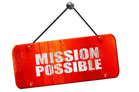 cant: mission possible, 3D rendering, red grunge vintage sign
